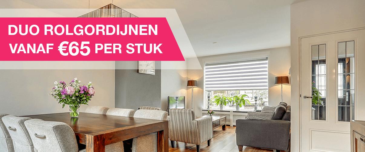 Duo rolgordijnen vanaf €65,- per stuk!